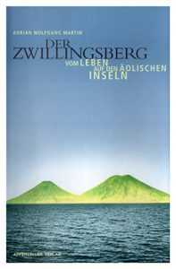 Der Zwillingsberg di Adrian Wolfgang Martin