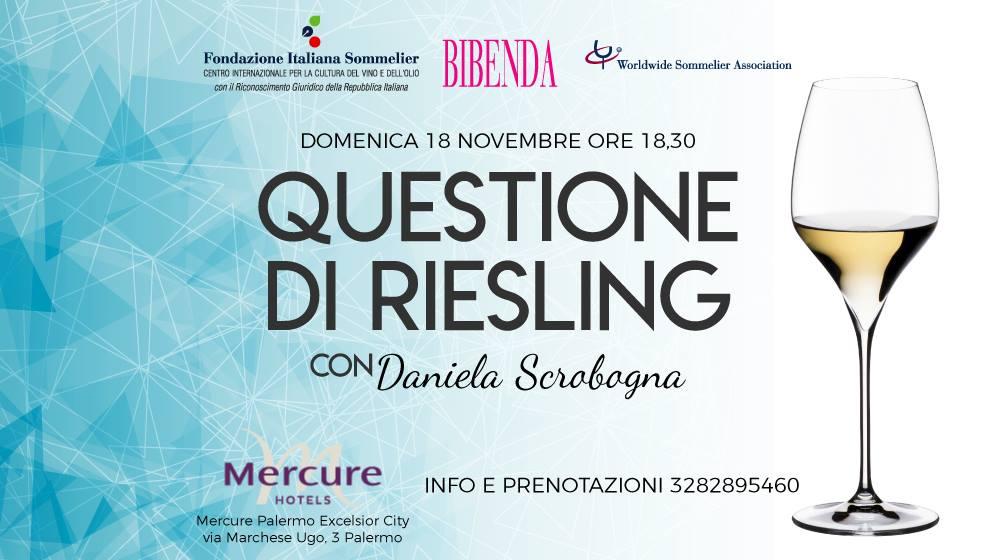Questione di Riesling con FIS / Palermo